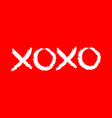 xoxo phrase sketch saying hugs and kisses happy vector image vector image