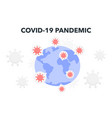 covid19-19 outbreak a pandemic vector image