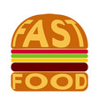 burger with the text fast food on bun vector image vector image