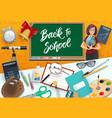 teacher school and student supplies chalkboard vector image vector image