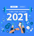 2021 new year time for fitness in gym healthy vector image vector image