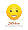 world smile day greeting card with happy emoticon vector image vector image