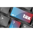 tax word on laptop keyboard key business concept vector image