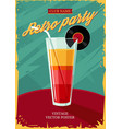 retro poster with cocktail glass vintage party vector image