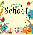 back to school poster welcome colorful template vector image vector image