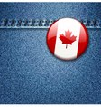 Canadian Flag Badge on Denim Fabric Texture vector image vector image