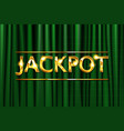 gold lettering jackpot vector image