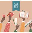 many raised black hands holding books education vector image