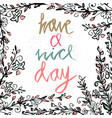 postcard with text have a nice day have a nice vector image