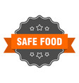 safe food isolated seal safe food orange label vector image vector image