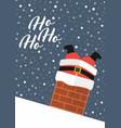 santa claus stuck in chimney with ho ho ho vector image