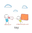 say vector image vector image