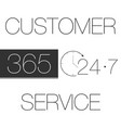 customer service 365-7-24 vector image vector image