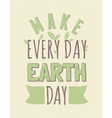 Typographic design recycled paper earth day poster vector image
