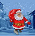 cartoon santa claus walks on winter street vector image vector image