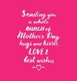 sending you a whole bunch of mothers day hugs and vector image