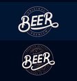 set of beer hand written lettering logos vector image vector image