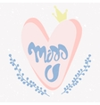 Romantic Miss You card vector image vector image