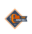 work tools of home repair construction icon vector image