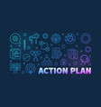 action plan colored outline banner vector image vector image
