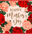 floral flowers roses design for mother day vector image vector image