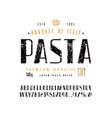 sans serif font in retro style and pasta label vector image vector image