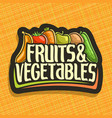logo for fruits and vegetables vector image vector image