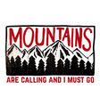 mountains are calling and i must go hand drawn vector image vector image