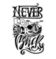 Never look back hand drawn lettering