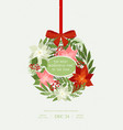 christmas ball with bow poinsettias holly vector image vector image