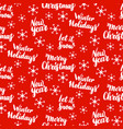 christmas lettering seamless pattern vector image