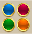 premium shiny golden buttons in different colors vector image vector image