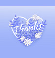 thanks text winter natural vector image vector image