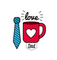card of father day with tie and cup decoration vector image vector image