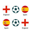 england versus spain - banner for soccer vector image