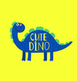 cartoon cute dino flat style isolated on yellow vector image vector image