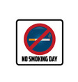 no smoking day icons against cigarettes signs vector image