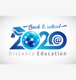 2020 global distance education vector image vector image