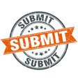 submit round grunge ribbon stamp vector image vector image