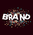 creative of three dimensional word brand with vector image vector image