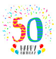 happy birthday for 50 year party invitation card vector image vector image