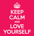 keep calm and love yourself poster quote vector image vector image