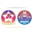 magic show and amusement park colorful emblems vector image vector image