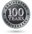 100 years anniversary silver label vector image