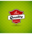 Green board with product quality sign vector image vector image