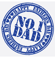 Happy fathers day Number 1 dad stamp vector image vector image