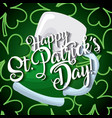 happy st patricks day card beer glass and clover vector image