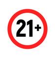 under 21 sign warning symbol over 21 only vector image