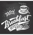 Tasty breakfast served daily chalkboard lettering vector image