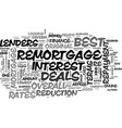 a guide to the best remortgage deals text word vector image vector image
